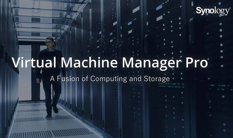 Synology Virtual Machine Manager Pro Ensures Security and Efficiency